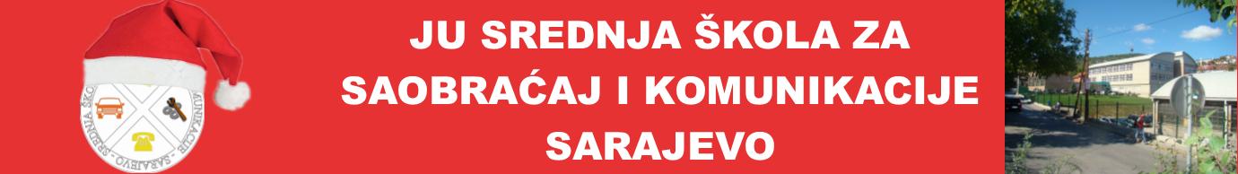 SREDNJA  ŠKOLA  ZA  SAOBRAĆAJ I KOMUNIKACIJE - SARAJEVO